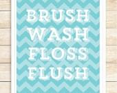 Wash Brush Floss Flush Print, Chevron Bathroom Print, Printable Bathroom Rules, Bathroom Wall Art, Printable Bathroom Decor, coffeeandcoco
