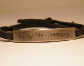 """Inspirational Bracelet: """"Enjoy the journey"""""""