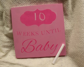 Weeks Until Baby Chalkboard Sign