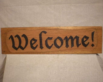 Welcome Sign Sand Carved