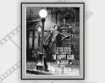 Singing in the Rain-Movie Poster, Movie, Gene Kelly, Debbie Reynolds, Home Decor, Typography Art, Song Lyrics Art, Room Decor, Gift for her