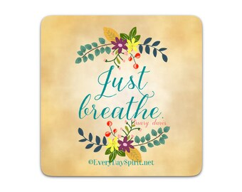Every Day Spirit Magnet / Just Breathe / Fridge Magnet / Inspirational Quote / Yoga Quote / Refrigerator Magnet