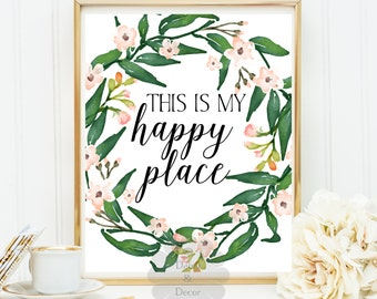 this is my happy place printable wall art floral typographic print quote teen room decor nursery art digital playroom decor typographic art
