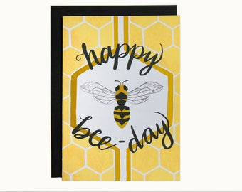 Happy Bee-Day Card (The Nikki)