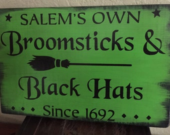 Salems Own Broomsticks-Black Hats-  Halloween- Halloween decor- gift- wall decor- seasonal- shelf sitter
