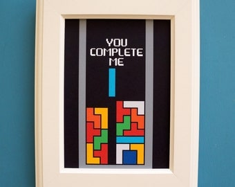 You Complete Me, Tetris Art Print : FRAME INCLUDED