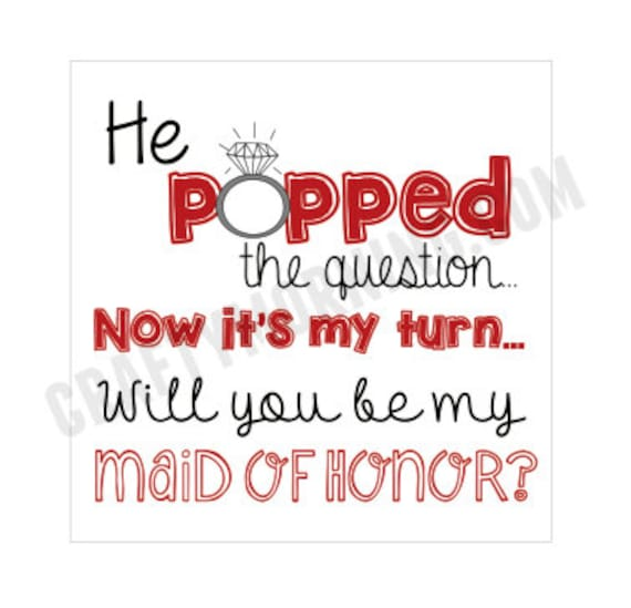 Dark Red He Popped The Question Bridesmaid Maid Of
