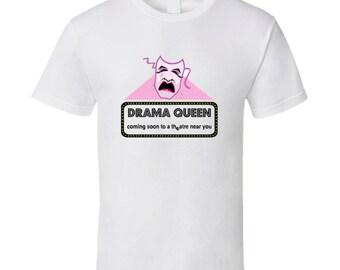 Drama-queen-theatre-sign T Shirt
