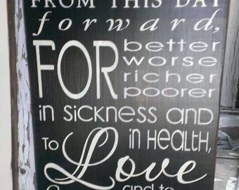 The Wedding Vows, wood sign