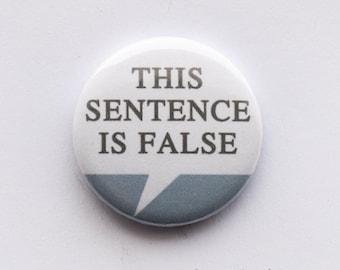 Philosophy - 'This sentence is false', 25mm metal pin