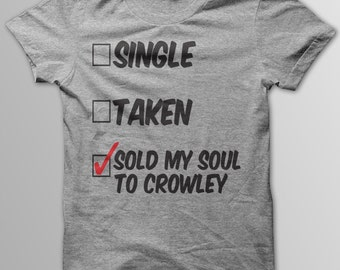 SUPERNATURAL Shirt, DEAN WINCHESTER, Sam WInchester, Sold My Soul to Crowley, Crowley, Bobby Singer, Castiel, Sold My Soul To, Road So Far