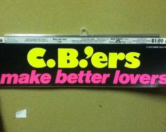 early 70's Bumper Sticker referencing CB Radio