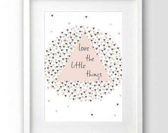 Pink Triangle Print, Triangles, Motivation Art,  Digital Download, Inspirational Quote, Art Print, Pastel Print, Blush Art Print