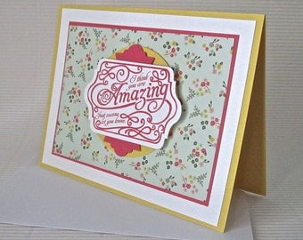 I think you're amazing card handmade stamped love anniversary Valentine friendship pink yellow green stationery greeting home living