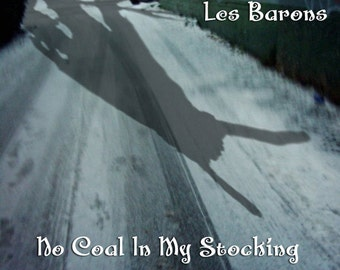 No Coal In My Stocking by Les Barons