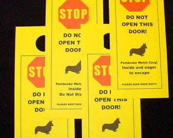 Keep Pembroke Welsh Corgi Safe with the Friendly Alternative to Beware of Dog Signs
