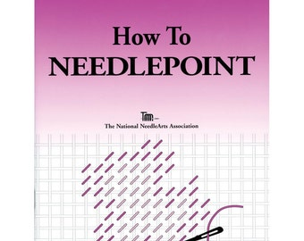 How To Needlepoint BOOK - TNNA Books
