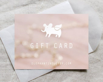 choose your own gift card amount - elephantine jewelry
