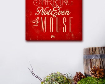 Not a creature was stirring Christmas quote graphic illustration on gallery wrapped canvas by Stephen Fowler
