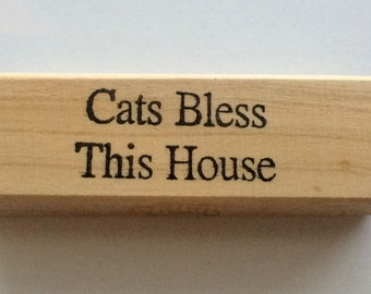 Rubber Stamp - Cats Bless This House - Sweet Home Kitty Kitten Pet Quote Greeting - Altered Attic - 00349 - Mounted