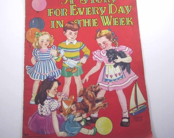 A Story For Every Day of the Week Vintage 1940s Over Sized Children's Textured Book by Saalfield Illustrated by Angela Tuite Price