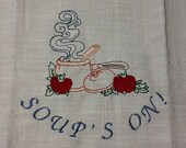 Soups  On Embroidered Kitchen Saying  Huck Towel
