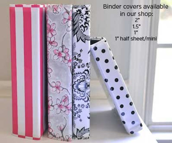 "Oilcloth 1"", 1.5"" and 2"" three ring binder covers recipe binders home organizer for downloadable planner pages and refills"