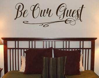 Be Our Guest - Vinyl Wall Decal Vinyl Lettering Design Sticker