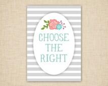 Choose the Right Wall Art - word art - printable