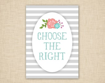 Choose the Right Wall Art - word art - printable