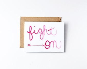 Fight On Eco Friendly Recycled Paper Greeting Cards Breast Cancer Gift Arrow Card Pink Encouragement Card Hand Lettered Card