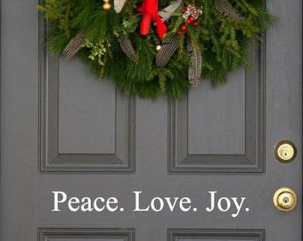 Peace. Love. Joy.  Christmas holiday festive front  door decal