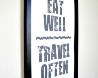 Eat Well Travel Often - Framed Print