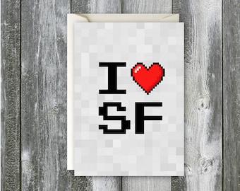 I Heart SF (pixels) - Blank Card