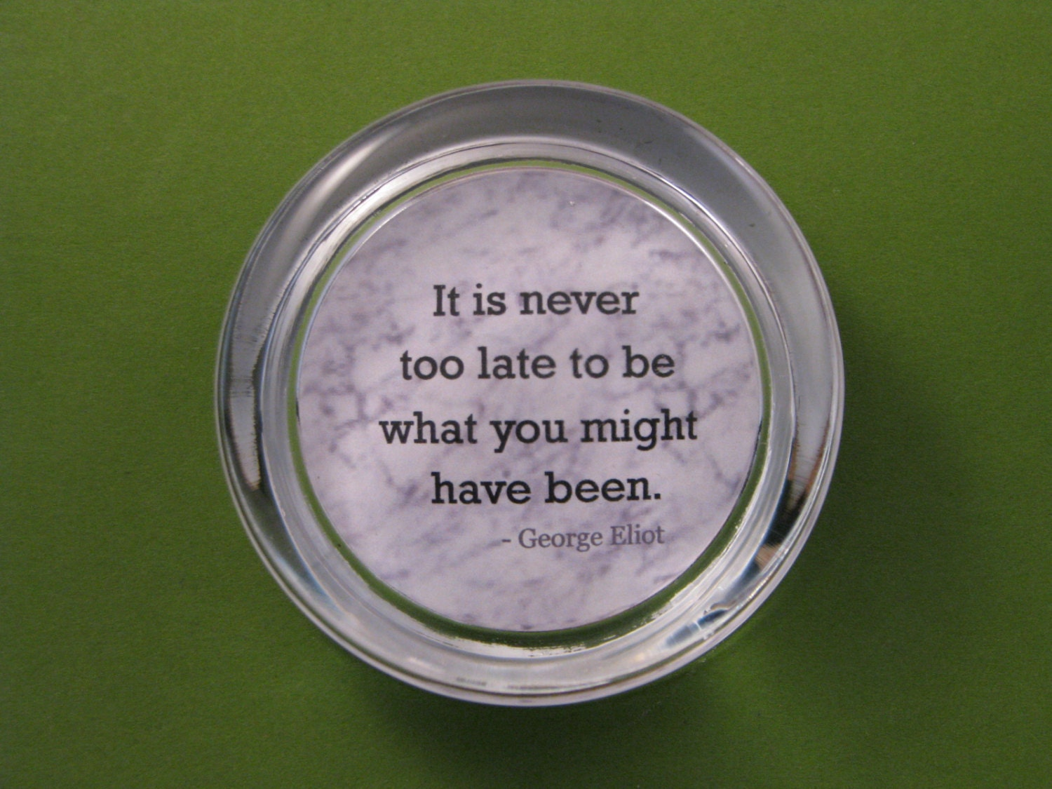 Graduation Gift Quote Paperweight George Eliot Quote Never