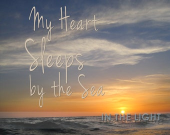 Florida Sunset Quote - My Heart Sleeps by the Sea - Square Fine Art Photography