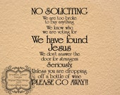 No Soliciting We Are Too Broke to Buy Anything Vinyl Decal