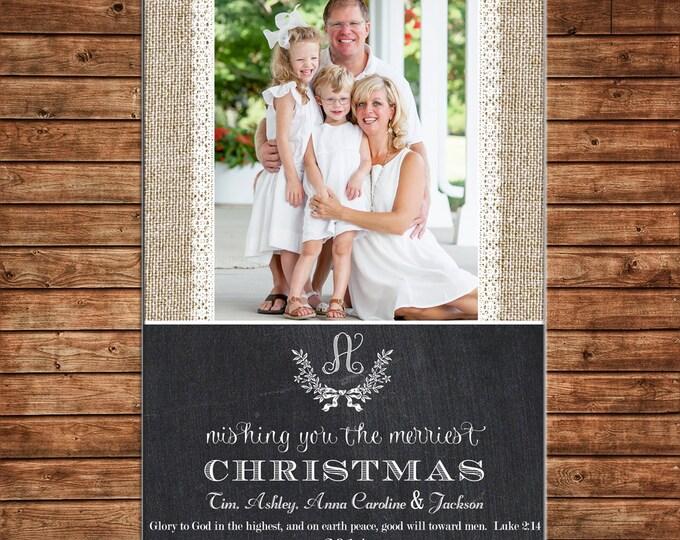 Photo Picture Christmas Holiday Card Burlap Lace Chalkboard Chalk Monogram Elegant - Digital File
