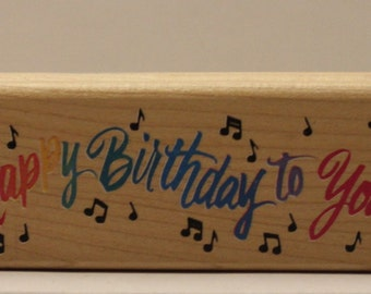 Happy Birthday to You SONG Rubber Stamp