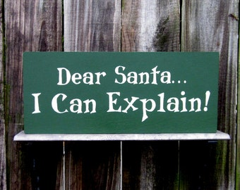 Santa Sign, Dear Santa, Painted Wood Sign, Funny, Naughty Children, Santa Letter, Forest Green, Ivory, Hand Painted
