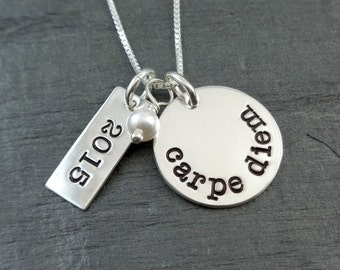 Carpe Diem hand stamped necklace with date - Graduation Jewelry