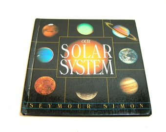 Our Solar System By Seymour Simon Vintage Childrens Book