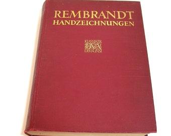 Rembrant Des Meisters Handzeichnungen