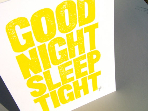LINOCUT PRINT - Good Night Sleep Tight YELLOW letterpress typography poster 8x10