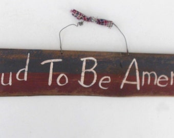 Proud To Be American Patriotic Wood Sign,Red White & Blue, Americana Art, Decorative Wall Plaque
