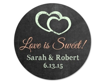 Custom Wedding Favor Stickers - Personalized Favor Labels - Rustic Wedding Stickers - Chalkboard Labels - Love is Sweet Stickers