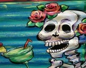 """MARGARITA DRINKING SKELETON **  11"""" x17"""" Print of Original  New Orleans artist Paige DeBell. Art on architectural salvage and Katrina wood."""