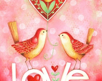 Two Little Love Birds Hand Lettered 8x10 or 11x14 Inspirational Art Print