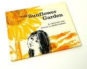 The Sunflower Garden by Janice Udry 1969 VGC Hc / An Indian Girl Helps Her Village Grow A Sunflower Garden / Vintage Childrens Book