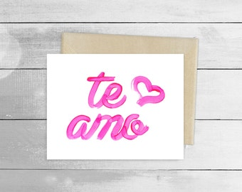 I love you / Te amo Greeting Card, Spanish Card, Blank Note Card, Spanish Language, Funny Birthday Card, Pun Card